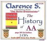 The History of AA.  With Clarence S.