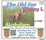 The Old Fox-Not For Newcomers Only with Clancy I.