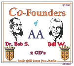 Co-Founders of AA with Bill W. & Dr. Bob