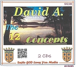 The Twelve Concepts with David A.   (2 CD's)