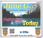 Yesterday and Today with June G.