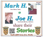 Joe H. and Mark H share their stories