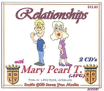 Healthy Relationships with Mary Pearl