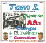 Tom I.  Shares on AA's Changes, 12 Traditions & Corrections