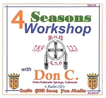 Four Seasons Workshop with Don C.