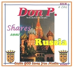 Don P. shares on Russia trip           4 CD Set