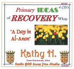 Primary Ideas of Recovery Wksp with Kathy H. (AFG)          4 CD Set