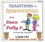 Traditions in Relationships with Dave and Polly P.    4 CD Set