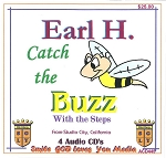 Catch The Buzz with the Steps with Earl H. From Studio City, California           4 CD Set