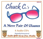 A New Pair Of Glasses with Chuck C.       on    6 CD's