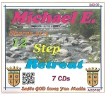Michael E. from Evans, Georgia                            Shares at a 12 Step Retreat        7 CD Set