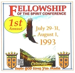 1st Annual Fellowship of the Spirit COLORADO CD Set