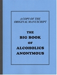 Original Manuscript of the Big Book – Alcoholics Anonymous
