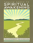 Twelve Steps to Spiritual Awakening Book