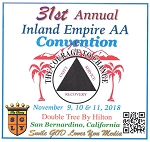 31st Annual Inland Empire AA Convention   November 9, 10 & 11, 2018