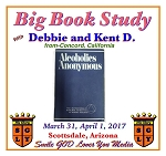 Big Book Study with Debbie and Kent D.  From Concord, California