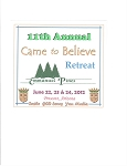2012 11th Annual Came to Believe Retreat Complete CD Set