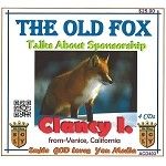 The Old Fox Talks About Sponsorship wth Clancy I.