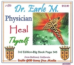 Physician, Heal Thyself! With Dr Earle M.
