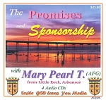 The Promises and Sponsorship with Mary Pearl T.